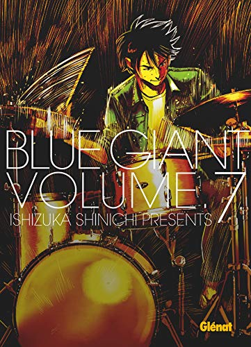 BLUE GIANT T.07