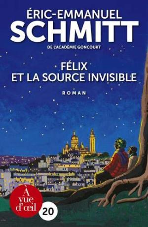 FELIX ET LA SOURCE INVISIBLE