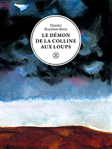 LE DEMON DE LA COLLINE AUX LOUPS