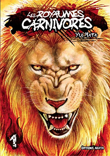 LES ROYAUMES CARNIVORES T.01