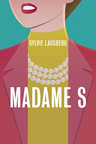 MADAME S