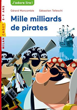 MILLE MILLIARDS DE PIRATES !