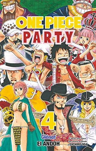 ONE PIECE PARTY T.04
